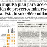 Gobierno Impulsa Plan Para Acelerar Tramitación De Proyectos Mineros Que Le Costaría Al Estado Solo $690 Millones