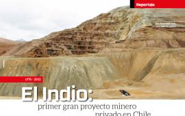 El Indio: el primer gran proyecto minero privado en Chile