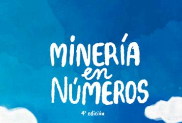 Nueva edición de libro Minería en Números: una didáctica forma de conocer la industria minera